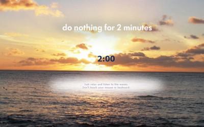 Опуштете се две минути и не правете апсолутно ништо