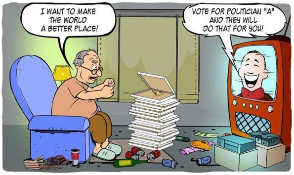 """Сакам да го направам светот подобро место за живеење! – Гласај за политичарот """"А"""" и тој ќе го направи тоа за тебе!"""