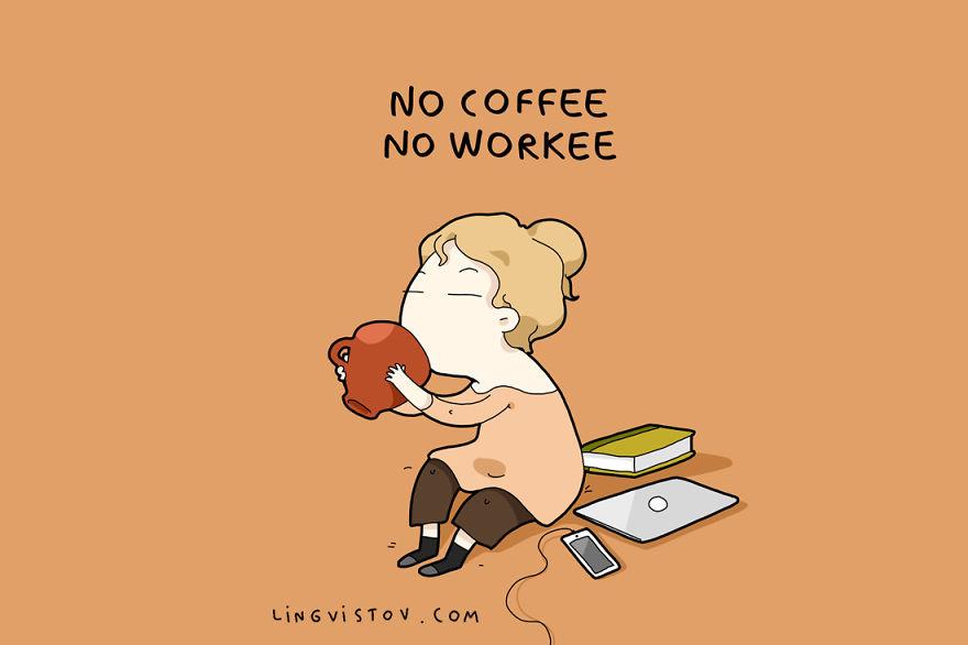 Нема кафе, нема работа.