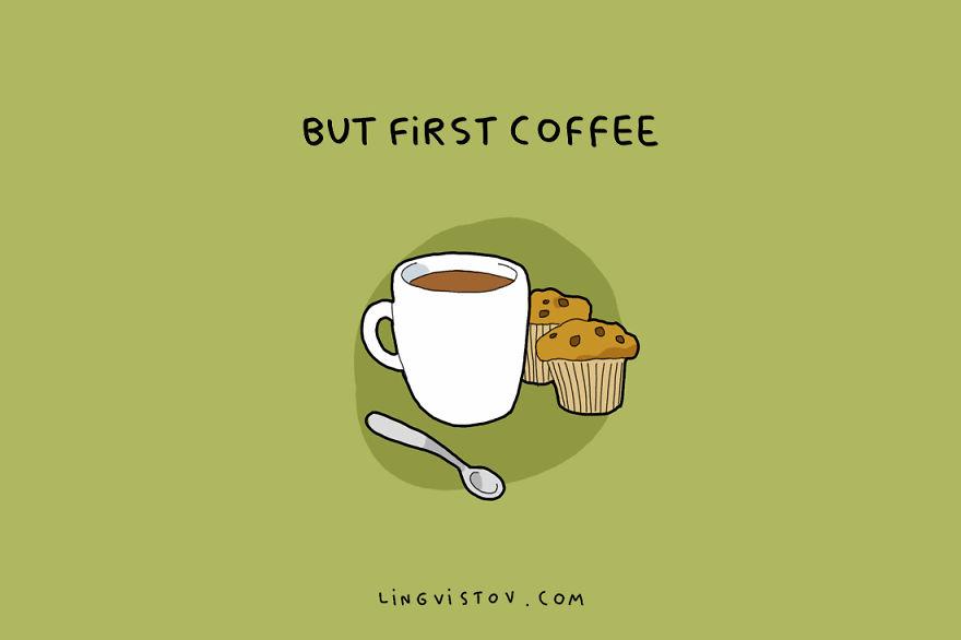 Но најпрвин, кафе.